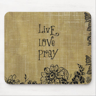 Live Love Pray Christian Quote Affirmation Mouse Pad