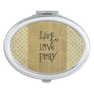 Live Love Pray Christian Quote Affirmation Travel Mirrors