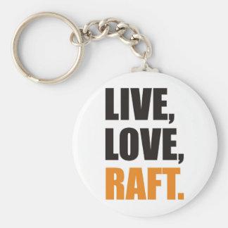 Live, Love, Raft Key Ring