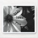 Live Love Run by Vetro Designs Mouse Pad