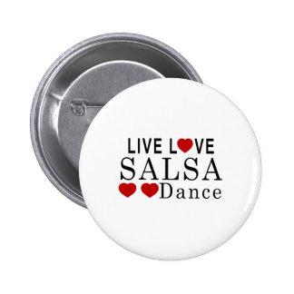 LIVE LOVE SALSA DANCE 6 CM ROUND BADGE