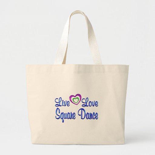 Live Love Square Dance Tote Bag