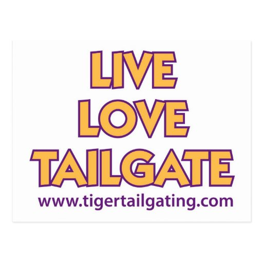 Live Love Tailgate Tiger Tailgating Cards Post Cards