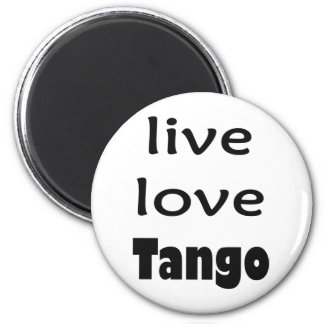Live Love Tango Products! Magnet