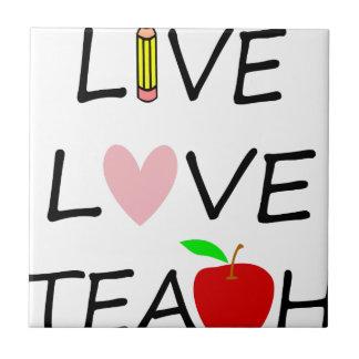 live love teach2 tile