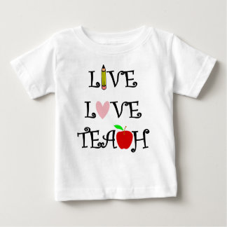 live love teach3 baby T-Shirt