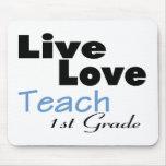 Live Love Teach 1st Grade (blue)