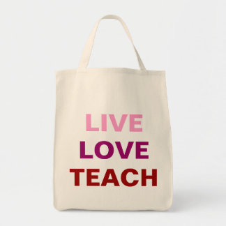 Live Love Teach Bag