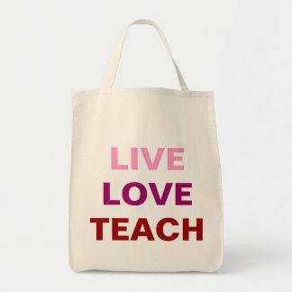 Live Love Teach Bag