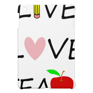 live love teach case for the iPad mini