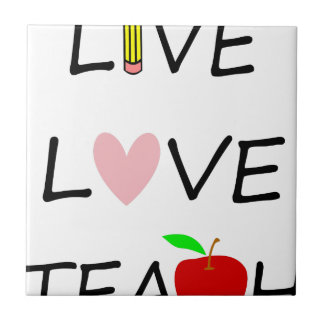 live love teach ceramic tile