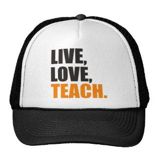 Live, Love, Teach Trucker Hat