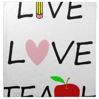 live love teach napkin
