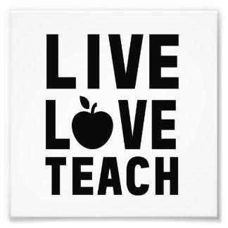 Live Love Teach Photo Print