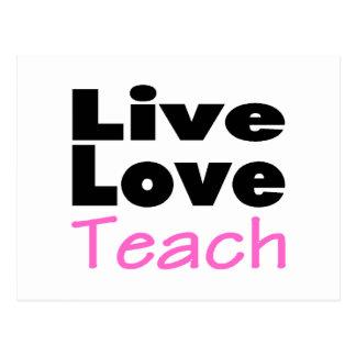 Live Love Teach (pink) Postcard