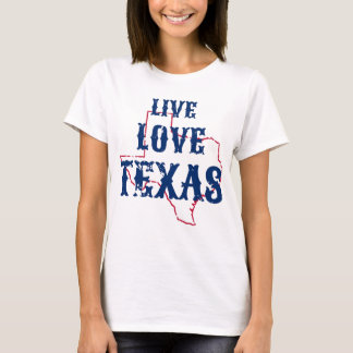 Live Love Texas ladies tshirt