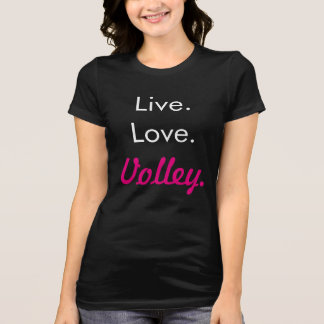 Live Love Volley T-shirt