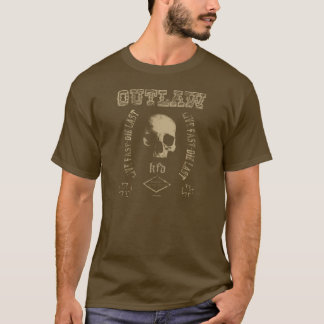 Live nearly - which read - Outlaw T-Shirt