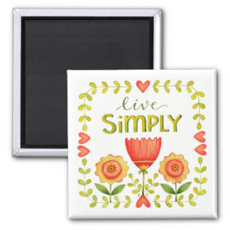 Live Simply • Inspirational Square Magnet