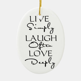 Live Simply, Laugh Often, Love Deeply Ceramic Oval Decoration