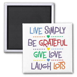 Live Simply Square Magnet