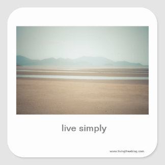 Live Simply Square Sticker