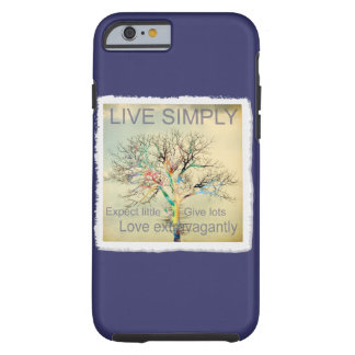 Live Simply Tough iPhone 6 Case