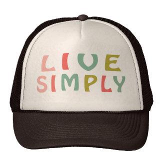 Live Simply- Unique Designs Trucker Hat