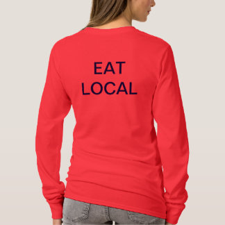LIVE SLOW EAT LOCAL T-Shirt