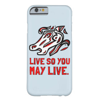 """Live So You May Live"" Phone Case"