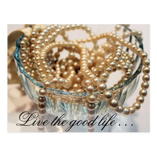 Live the good life . . . postcard