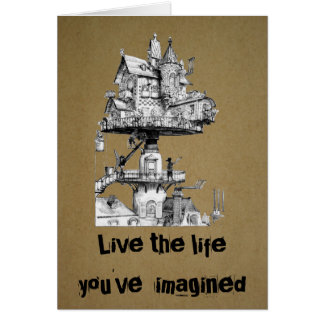 Live the life you've imagined card