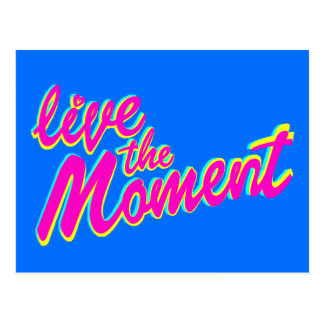 Live the moment inspiring slogan quote postcard