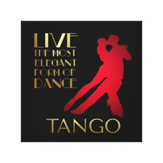 Live The Most Elebant Form of Dance... Tango Canvas Print