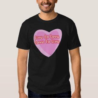 Live to Love Tee Shirt