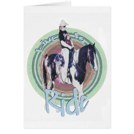 Live to Ride Greeting Cards