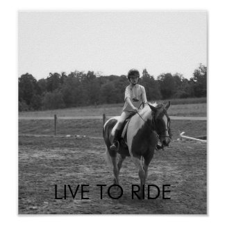 LIVE TO RIDE POSTER