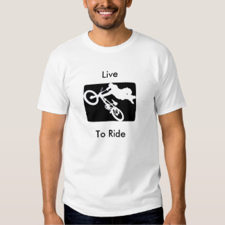Live to Ride T-shirts
