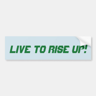 Live to Rise Up! sticker