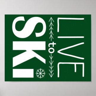 Live to Ski poster (basic) - forest green
