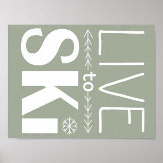 Live to Ski poster (basic) - olive