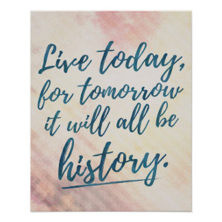 LIVE TODAY - Motivational typography quote poster