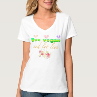 Live VEGAN and Let Live ♡ T-Shirt