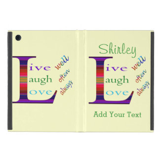 Live Well, Laugh Often, Love Always by STaylor Cover For iPad Mini