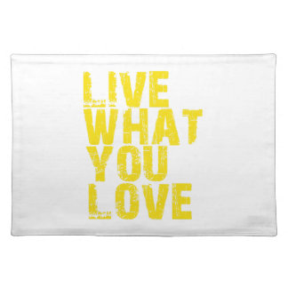 live what you love placemat