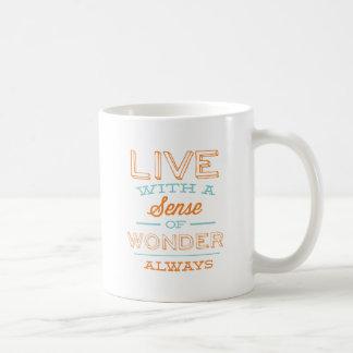 Live with a Sense of Wonder Always   Orange Basic White Mug