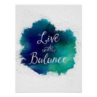 Live with Balance Typography Poster