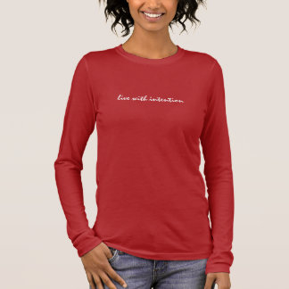 live with intention-staccato long sleeve T-Shirt