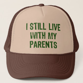 Live with Parents Trucker Hat
