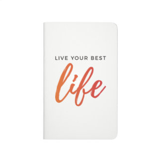 Live Your Best Life Journal